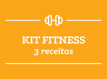 Kit Fitness: 3 receitas semana 16/Abril