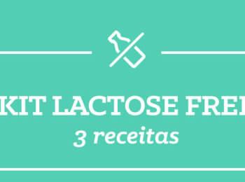 Kit LACTOSE-FREE: 3 receitas