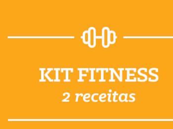Kit Fitness: 2 receitas semana 26/Março