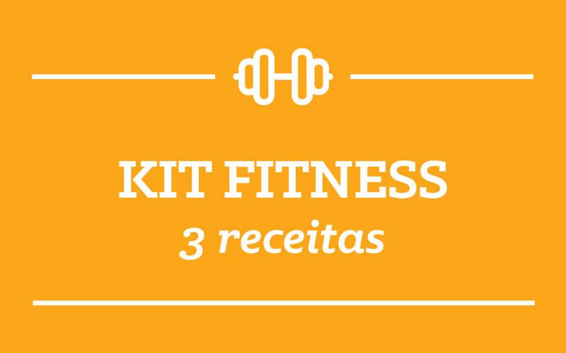 Kit Fitness: 3 receitas semana 14/Janeiro